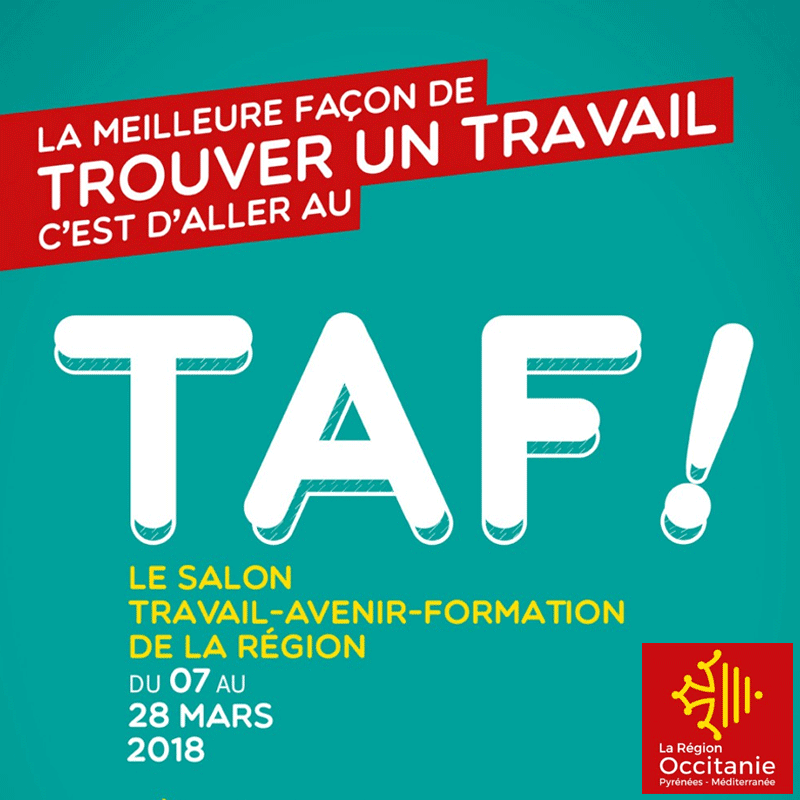 Salon TAF à Montpellier - édition 2018 : emploi, alternance et avenir